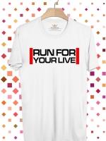 BP490 เสื้อยืด RUN FOR YOUR LIVE