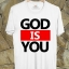 BP289 เสื้อยืด GOD IS YOU thumbnail 1