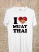 BP523 เสื้อยืด I LOVE MUAY THAI #1