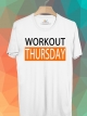 BP458 เสื้อยืด Workout Thursday