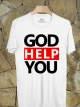 BP290 เสื้อยืด GOD HELP YOU