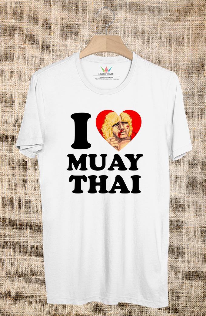 BP524 เสื้อยืด I LOVE MUAY THAI #2