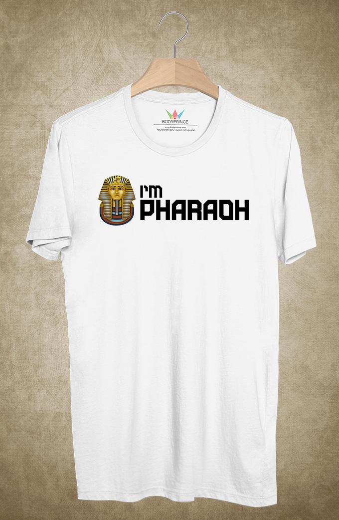 BP388 เสื้อยืด I AM PHARAOH