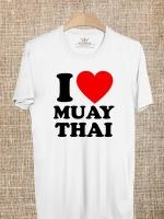 BP530 เสื้อยืด I LOVE MUAY THAI #8