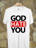 BP249 เสื้อยืด GOD HATE YOU