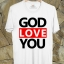 BP248 เสื้อยืด GOD LOVE YOU